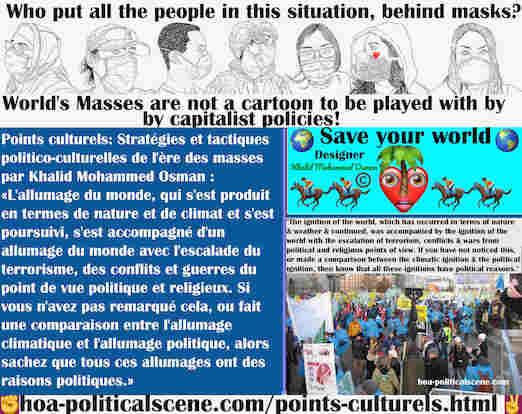 hoa-politicalscene.com/points-culturels.html - Points Culturels: L'allumage du monde s'est produit par le temps. Il s'est accompagné de l'allumage du monde par l'escalade du terrorisme, des ...