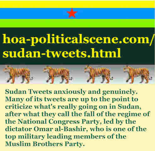 hoa-politicalscene.com/sudan-tweetss.html: Sudan Tweets: A political quote by Sudanese columnist journalist and political analyst Khalid Mohammed Osman in English 779.