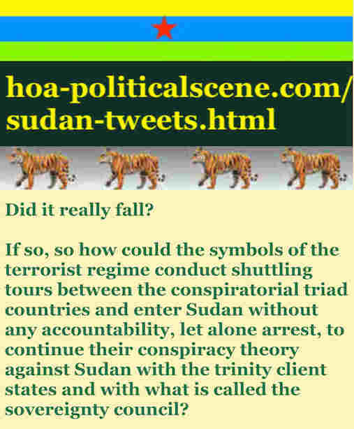 hoa-politicalscene.com/sudan-tweetss.html: Sudan Tweets: A political quote by Sudanese columnist journalist and political analyst Khalid Mohammed Osman in English 786.