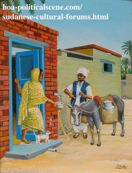 Sudanese Cultural Forums: Sudanese Customary Normal Daily Life at Morning.
