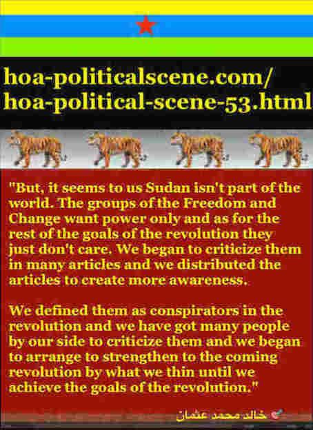 hoa-politicalscene.com/hoa-political-scene-53.html - HOA Political Scene 53: Khalid Mohammed Osman's sayings about the agreement between TMC & Power of Freedom & Change 3.