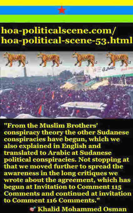 hoa-politicalscene.com/hoa-political-scene-53.html - HOA Political Scene 53: Khalid Mohammed Osman's sayings about the agreement between TMC & Power of Freedom & Change 4.