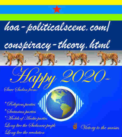 hoa-politicalscene.com/sudanese-nile-tweets.html: Sudanese Nile Tweets: on New Year 2020 by Sudanese columnist journalist and political analyst Khalid Mohammed Osman in English 811.