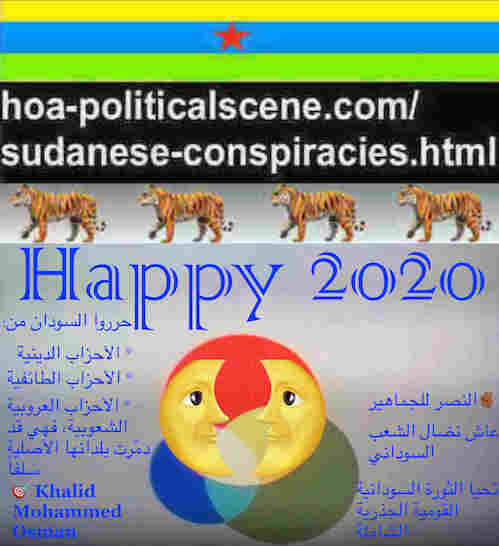 hoa-politicalscene.com/sudanese-nile-tweets.html: Sudanese Nile Tweets: on New Year 2020 by Sudanese columnist journalist and political analyst Khalid Mohammed Osman in Arabic 814.