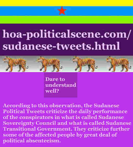 hoa-politicalscene.com/sudanese-tweets.html: Sudanese Tweets: A political quote by Sudanese columnist journalist and political analyst Khalid Mohammed Osman in English 762.